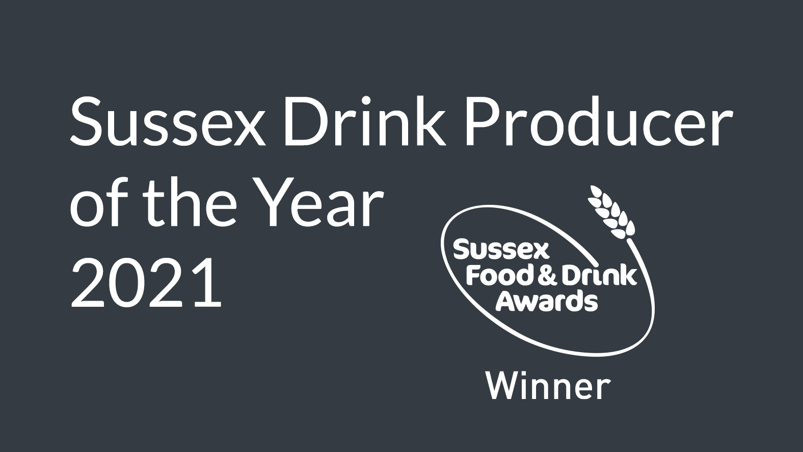 Sussex Drink Producer of the Year 2021